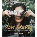 SpaRitual Slow Beauty Book | Rituals and Recipes to Nourish the Body and Feed the Soul 232 Pages