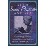 Your Inner Physician And You Book Upledger (527 0
