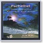 Pachelbel - Three Meditative Variations CD (557 00