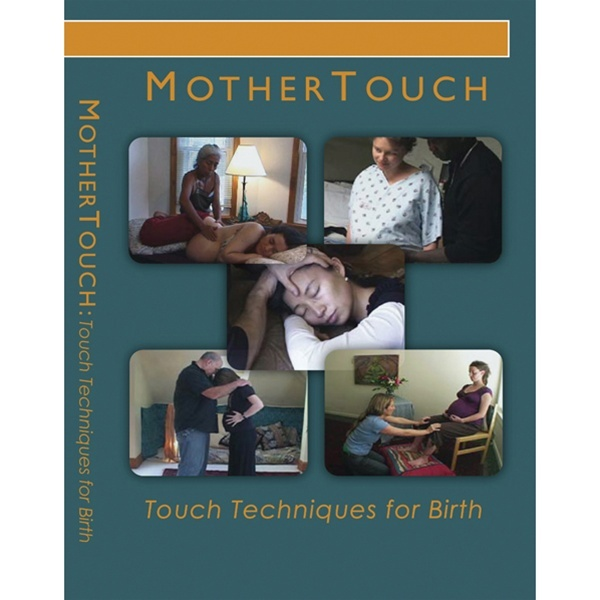 Mothertouch Films: Touch Techniques For Birth DVD (539 0276)