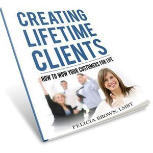 Creating Lifetime Clients - How to Wow your Customer for Life (206 0016)