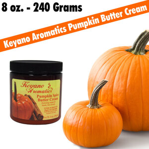 Keyano Aromatics - Pumpkin Spice Butter Cream 8 oz. - 240 Grams (225 0185 05)