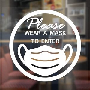 "Please Wear Face Mask to Enter Window Sticker - 5.5""X 8.6"" ()"