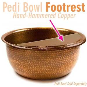 Foot Rest for Round Metal Pedicure Bowl Hand-Hammered Copper - FOOT REST ONLY: BOWL SOLD SEPARATELY (PB3101-COP-OS)