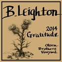 "B. Leighton ""Gratitude"" Olson Brothers Vineyard Blend 2015 (Yakima Valley, Washington)"