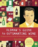 """Oldman's Guide to Outsmarting Wine"""