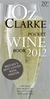 """Oz Clarke's Pocket Wine Book 2012"""
