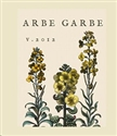 Arbe Garbe White Blend 2012 (Russian River Valley, California)