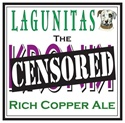 "Lagunitas Brewing Company ""Censored"" Rich Copper Ale (12 oz 6-PACK)"