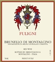 Fuligni Brunello di Montalcino 2010 DOCG (Tuscany, Italy) - [JS 98] [WE 96] [AG 94] [WS 92]
