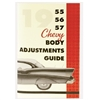 Danchuk 1955-1957 Chevy Body and Convertible Top Adjustments Guide