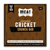 Meat Maniac Chocolate Cricket Crunch Bar (3oz)