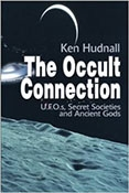 Occult Connection: UFOs, Secret Societies and Ancient Gods-D