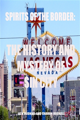 History and Mystery of Sin City