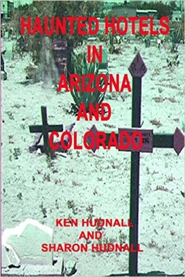 Haunted Hotels in Arizona ande Colorado