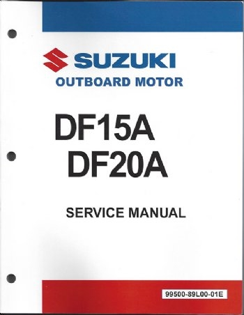 suzuki suz 99500 89l00 01e df15a df20a service manual rh internationalmarineservice com suzuki owners manual pdf 1999 dt115 suzuki owners manual lt-a450x
