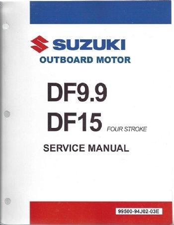suzuki suz 99500 94j02 01e df9 9 15 service manual rh internationalmarineservice com 9.9 Suzuki Outboard Remote Nissan Outboard Motors 9 9 by Years