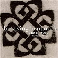 Breaking  Benjamin Feat. Valora-Blow Me Away