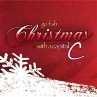Go Fish-Christmas With A Capital C