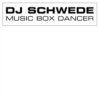 DJ Schwede-Music Box Dancer