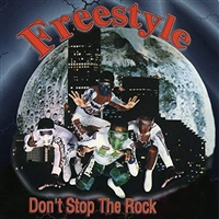 Freestyle-Don't Stop The Rock