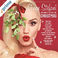 Gwen Stefani Feat. Blake Shelton-You Make It Feel Like Christmas