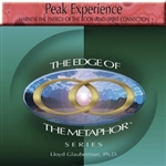Peak Experience: Harness the Energy of the Body-Mind-Spirit Connection (Digital Download)