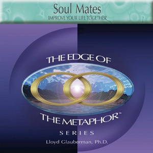 Soul Mates: Improve Your Life Together (CD)