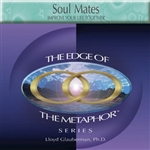 Soul Mates: Improve Your Life Together (Digital Download)