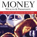 Money, Wealth & Prosperity (CD)