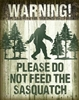 Sasquatch - Don't Feed