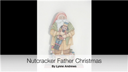 Lynne Andrews Nutcracker Father Christmas Video