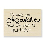CHOCOLATE QUITTER BY STAMPENDOUS