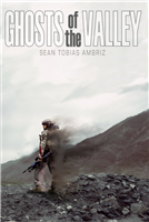 Ghosts of the Valley by Sean Ambriz