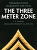 The Three Meter Zone - Common Sense Leadership For NCOs