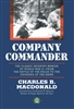 Company Commander: The Classic Infantry Memoir of World War II