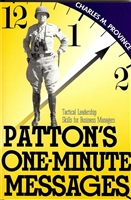Patton's One Minute Messages: Tactical Leadership Skills for Business Managers