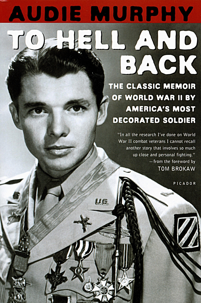 To Hell And Back By Audie Murphy Mentor Military