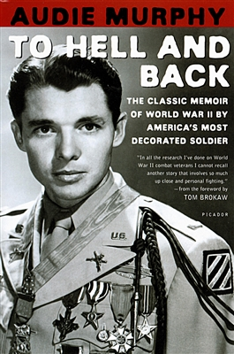 To Hell And Back (by Audie Murphy) - Mentor Military