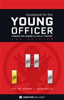 Guidebook for the Young Officer - Mentor Military