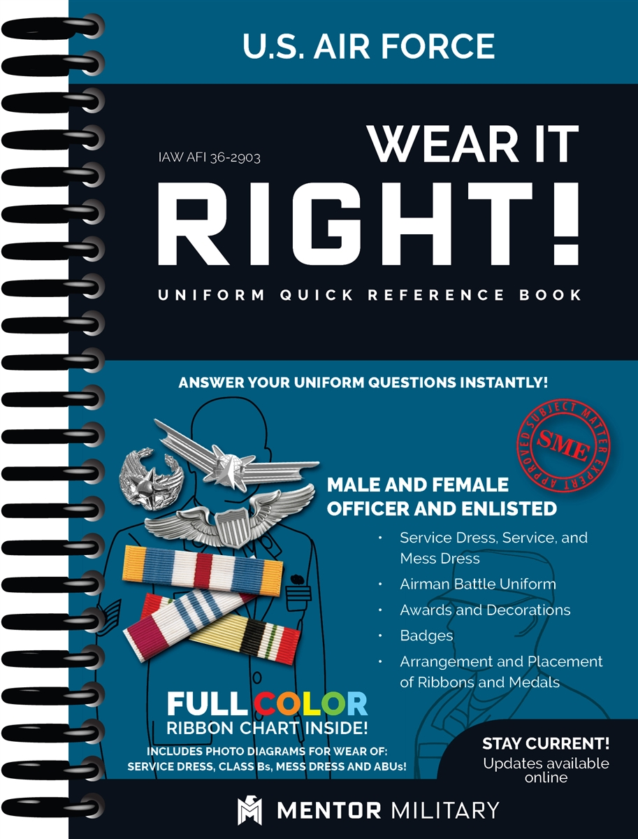 Wear It Right! - Air Force Uniform Book