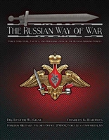 The Russian Way of War: Force Structure, Tactics, and Modernization of the Russian Ground Forces (Book)