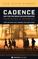 Cadence: Not for the Weak or Fainthearted