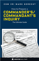 How to Prepare a Commander's/Commandant's Inquiry: The Ultimate Guide