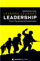 Lessons Learned: Army Leadership - From the School of Hard Knocks (Book)