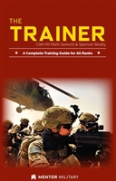 The Trainer: A Training Guide for All Ranks, From APFT to Weapons Training