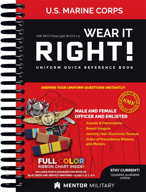 Wear It Right! - USMC Uniform Quick Reference Book