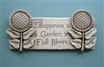 Beautiful decoration for your garden: Happiness is a Garden in Full Bloom Plaque