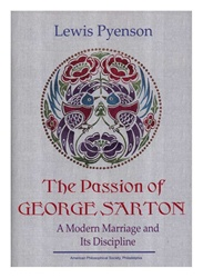 Passion of George Sarton