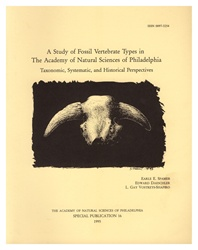 Study of Fossil Vertebrate Types in The Academy of Natural Sciences of Phila.: Taxonomic, Systematic, and Historical Perspectives: Special Publications of The Acad. of Natural Sciences of Phila., No. 16